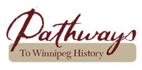Pathways to Winnipeg history