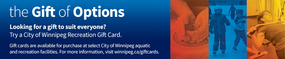 Try a City of Winnipeg Recreation Gift Card