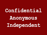 Confidential, Anonymous, Independent