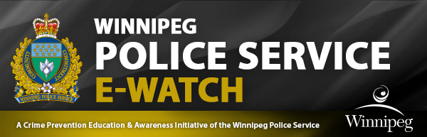 Winnipeg Police Service E-Watch: A Crime Prevention Education & Awareness Initiative